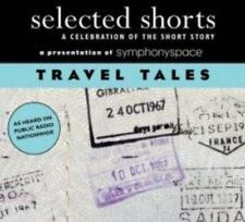 Selected Shorts: Travel Tales A Celebration Of The Short Story 2007 New Sealed