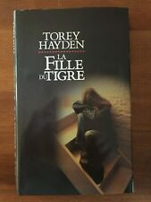 Torey Hayden : La fille du Tigre