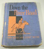 Down The River Road Alice & Jerry Books 1938 Children's 2nd Grade School Reader