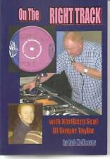 ON THE RIGHT TRACK With Northern Soul DJ Ginger Taylor NEW BOOK  > R&B WIGAN