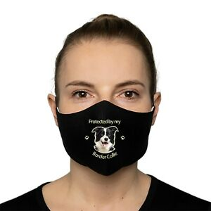 Border Collie Gift  Protected by my Border Collie Face Mask with Filter pocket
