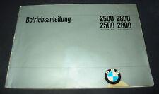 Betriebsanleitung BMW 2500 / 2800 / Automatic  E 3 Handbuch Stand August 1970