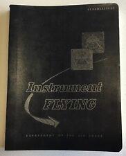 Vintage 1961 Vietnam era Us Air Force Instrument Flying Manual Named