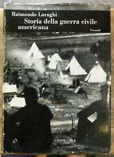 STORIA DELLA GUERRA CIVILE AMERICANA.,