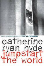 Jumpstart the World by Catherine Ryan Hyde (Paperback)