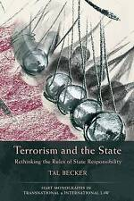 terrorism and the state: Rethinking the Rules of State Responsibility