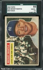 1956 Topps #135 Mickey Mantle NY Yankees HOF SGC 55 VG-EX+ 4.5 GRAY BACK