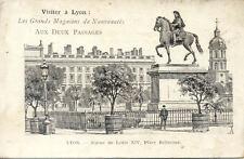 """LYON place BELLECOUR statue louis XVI magasin """"aux deux passages"""""""