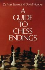 A Guide to Chess Endings by David Hooper; Max Euwe