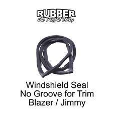 1969 - 1972 Chevy Blazer & GMC Jimmy Windshield Seal - No Groove for Trim