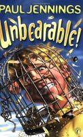 Unbearable!: More Bizarre Stories By Paul Jennings