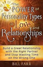 The Power of Personality Types in Love and Relationships: Build a Great Relation