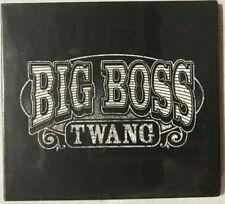 Big Boss Twang [2011, CD] New Sealed 💿