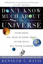 Don't Know Much About the Universe: Everything You Need to Know About Outer Spa