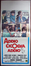 LOCANDINA ADDIO CICOGNA ADDIO (1974) Manuel Summers comedy