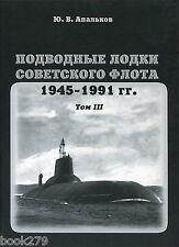 Submarines of the Soviet Navy 1945-1991. Volume 3 hardcover book