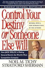 Control Your Destiny or Someone Else Will by Noel M. Tichy, Stratford Sherman