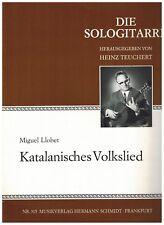 Miguel Llobet, Katalanisches Volkslied (Canzoni Catalane), Musikverlag H.Schmidt