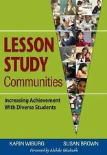 Lesson Study Communities : Increasing Achievement with Diverse Students by Susan