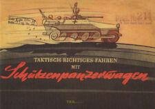 Taktisch richtiges Fahren mit Schützenpanzerwagen Merkblatt 75/10 Guderian 1944