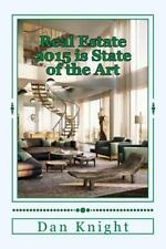 Robotic Real Estate Is That What It Ist: Real Estate 2015 Is State of the Art...