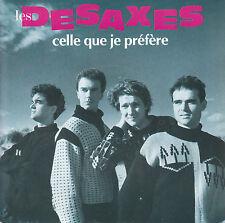 """7"""" 45 TOURS FRANCE LES DESAXES """"Celle Que Je Préfère / Les Jours Impairs"""" 1987"""