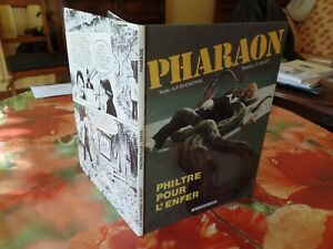 PHARAON N°1 PHILTRE POUR L'ENFER - EDITION ORIGINALE 1981