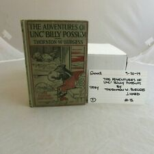 Good Condition-The Adventures of unc' Billy Possum-By Thornton W. Burgess -0920
