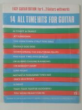 14 ALL TIME HITS FOR GUITAR - EASY GUITAR EDITION FOR 1 OR 2 GUITARS WITH WORDS