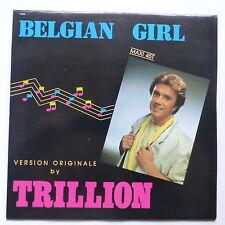 """MAXI 12"""" TRILLION Belgian girl 11922 ITALO DISCO"""
