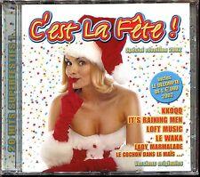 C'EST LA FETE ! SPECIAL REVEILLON 2002 - CD COMPILATION NEUF ET SOUS CELLO