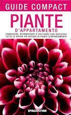 Piante d'appartamento. Guide compact Ed. De Agostini