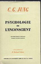 C. G. JUNG. PSYCHOLOGIE ET L'INCONSCIENT.