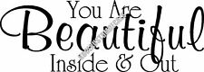 Beautiful Inside And Out Interior Home Vinyl Decal B010