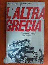 LIBRO L'ALTRA GRECIA TESTI DI POETI E SCRITTORI - LA NUOVA ITALIA EDITRICE 1969