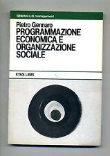 Gennaro#PROGRAMMAZIONE ECONOMICA E ORGANIZZAZIONE SOCIALE#Etas Libri 1980#1A ED