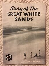 Story of The Great White Sands (National Monument) Tom Charles 1955 New Mexico