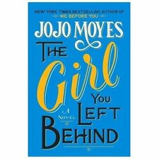The Girl You Left Behind [Hardcover] [Aug 20, 2013] Moyes, Jojo
