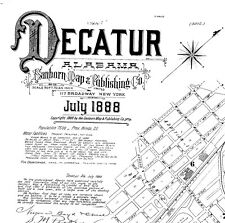 Decatur, Alabama Sanborn Map© sheets made in 1888~10 maps on a Cd