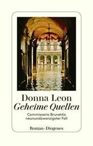 Geheime Quellen Commissario Brunettis neunundzwanzigster Fall Leon, Donna und We