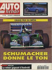AUTO HEBDO n°925 du 30 Mars 1994 GP BRESIL PORSCHE 911 CARRERA cab