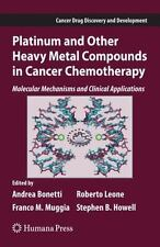 Platinum and Other Heavy Metal Compounds in Cancer Chemotherapy : Molecular...