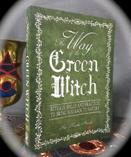 WAY OF THE GREEN WITCH: RITUALS SPELLS PRACTICES ~ 2006 SC NATURAL MAGICK WICCAN