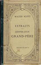 EXTRAITS DES CONTES D'UN GRAND-PERE by Walter Scott (English text-see Descript.)