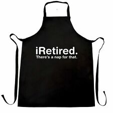 i-Retired, There's A Nap For That Chef's Apron Retirement Birthday Old