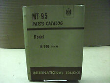 International truck Models R-140 (4 x4)   parts catalog MT-95
