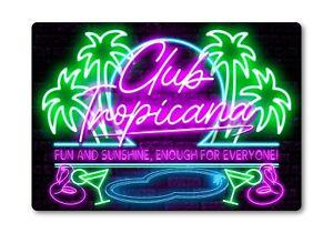 Club Tropicana Bar Sign METAL Plaque Eighties Neon Cocktail Style Wham Pop Chart