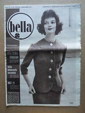 BELLA - Rivista moda n°53 1959 Anna Maria Ferrero Raymond Barbas   [D39]