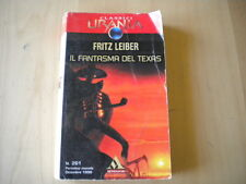 Il fantasma del TexasLeiber FritzMondadori1998urania 261 fantascienzabook