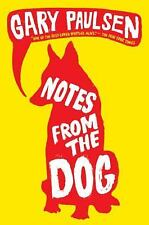 Notes from the Dog, Paulsen, Gary, Good Condition, Book